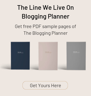 The Line We Live On Blogging Planner Sample Pages
